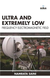 Ultra and Extremely Low Frequency Electromagnetic Field