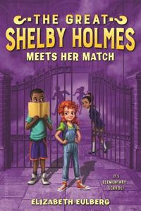 The Great Shelby Holmes Meets Her Match