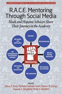 R.a.c.e. Mentoring Through Social Media