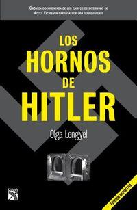 Los hornos de Hitler / Hitler's Ovens