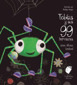 Tob?as y sus 99 Hermanos / Tobias and his Siblings