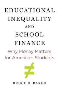 Educational Inequality and School Finance