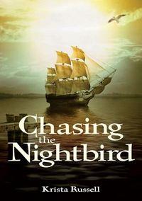 Chasing the Nightbird