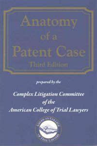 Anatomy of a Patent Case