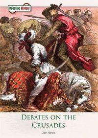 Debates on the Crusades