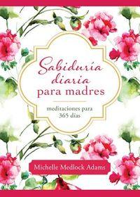 Sabidur?a diaria para madres