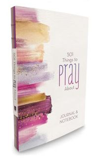 501 Things to Pray About