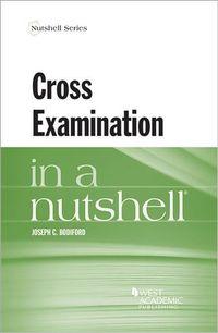 Cross Examination in a Nutshell