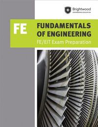 Fundamentals of Engineering Fe/Eit Exam Preparation