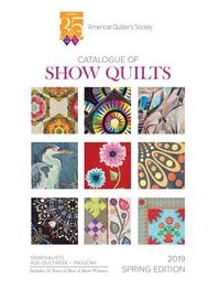 2019 Spring Paducah Catalogue of Show Quilts