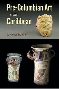 Pre-columbian Art of the Caribbean