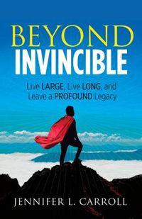 Beyond Invincible