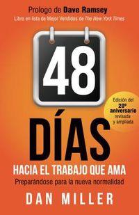 48 d?as hacia el trabajo que ama / 48 Days to the Work You Love