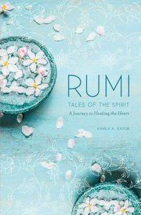 Rumi's Tales of the Spirit