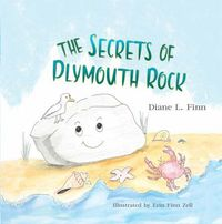 The Secrets of Plymouth Rock