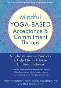 Mindful Yoga-Based Acceptance & Commitment Therapy