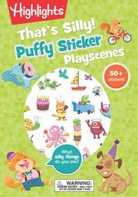 That's Silly! Puffy Sticker Playscenes