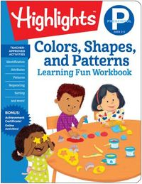 Colors, Shapes, and Patterns, Preschool