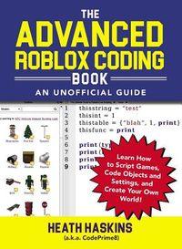 The Advanced Roblox Coding Book