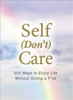Self Don?t Care