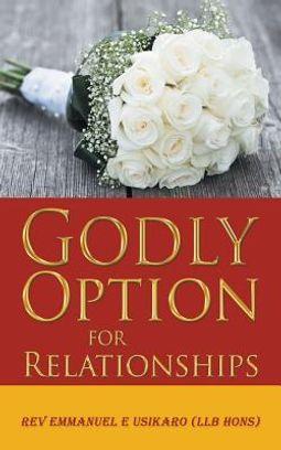 Godly Option for Relationships