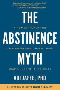 The Abstinence Myth