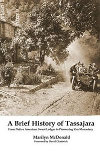 A Brief History of Tassajara