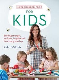 Supercharged Food for Kids