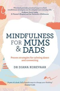 Mindfulness for Mums & Dads