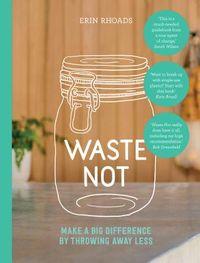 Waste Not