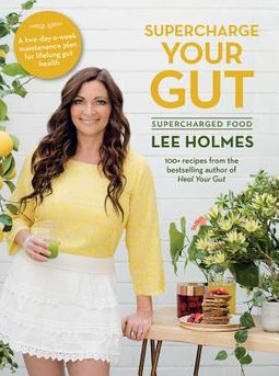 Supercharge Your Gut