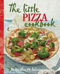 The Little Pizza Cookbook