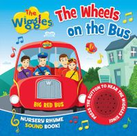 The Wheels on the Bus Nursery Rhyme Sound Book