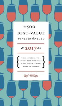 The 500 Best-value Wines in the Lcbo 2017