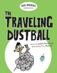 The Traveling Dustball