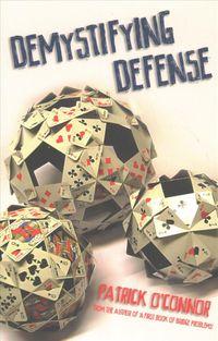 Demystifying Defense