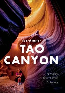 Searching for Tao Canyon