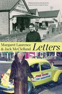 Margaret Laurence & Jack Mcclelland, Letters