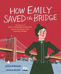 How Emily?Saved the Bridge