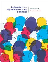 Fundamentals of the Psychiatric Mental Health Status Examination