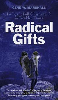 Radical Gifts