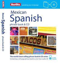 Berlitz Mexican Spanish Phrase Book