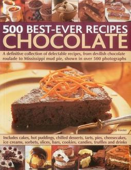 500 Best-Ever Recipes Chocolate