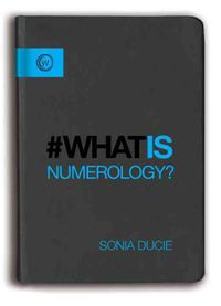#What Is Numerology?