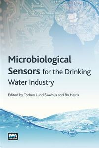 Microbiological Sensors for the Drinking Water Industry