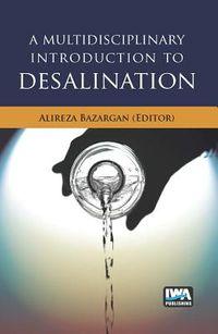 A Multidisciplinary Introduction to Desalination