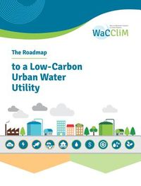 The Roadmap to Low-Carbon Urban Water Utility