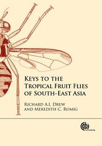 Keys to the Tropical Fruit Flies (Tephritidae: Dacinae) of South-east Asia