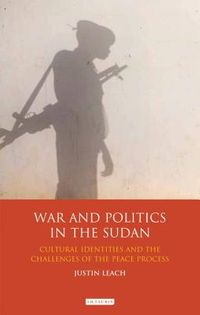 War and Politics in Sudan