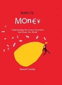 Man Vs. Money